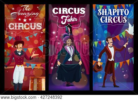 Shapito Circus Entertainer And Magician Characters. Vector Banners With Carnival Performers In Brigh