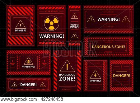 Danger And Dangerous Zone Warning Red Frames. Hud Interface Elements, Radioactive Contamination, Tox