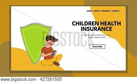 Children Health Insurance Protect Program Vector. Preteen Boy Sitting On Floor Near Protective Shiel