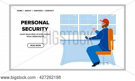 Personal Security Protection Service Worker Vector. Security Security Guard Man Watch Video Surveill