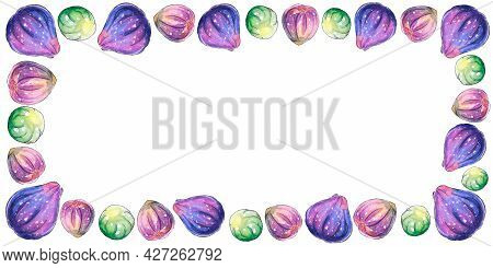 Rectangular Frame, Border Of Watercolor Figs. Hand Drawn Bright Decoration, Images Of Berry, Fruit I