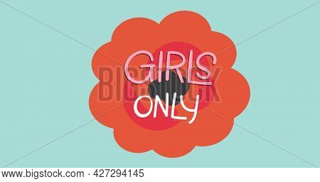 Composition of girl power text on green background. girl power, positive female strength and independence concept digitally generated image.