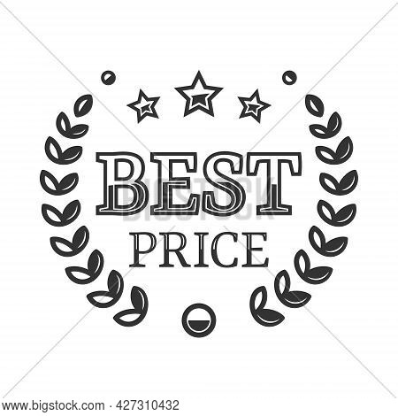 Best Price, Vector Badge With A Laurel Wreath. Best Price Label