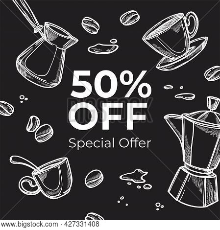 Coffeehouse Special Offer, 50 Perfect Off In Shop