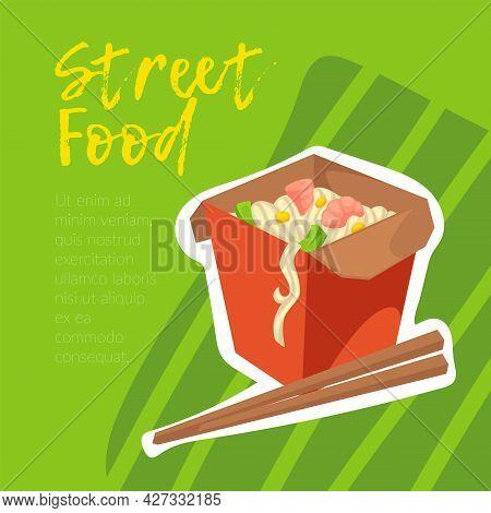 Street Food Asian Dish, Noodles With Chopsticks