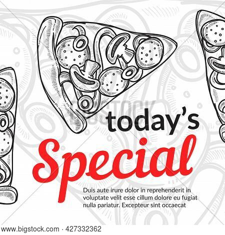 Todays Special Italian Food Pizza Slice Poster
