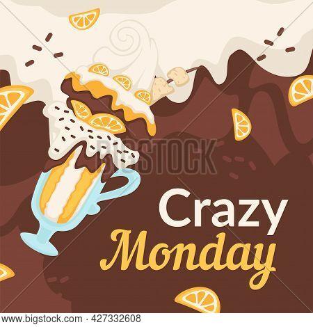 Crazy Monday, Discounts And Sales Of Ice Cream