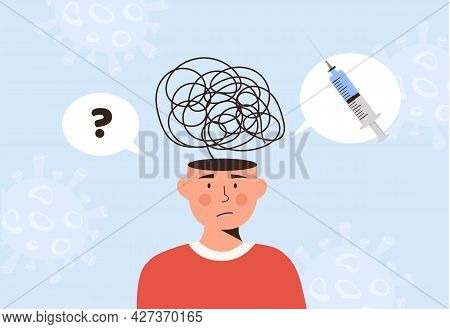 A Male Person Confuse. Man Thinking About Covid-19 Vaccination. Considering Coronavirus Vaccine. Inj