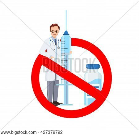 Doctor With A Syringe In Stop Circle. No Vaccine. Circle Sign Danger.