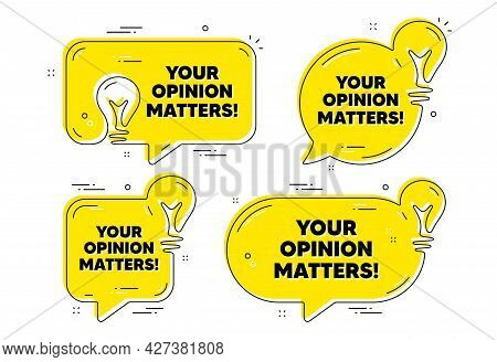 Your Opinion Matters Symbol. Idea Yellow Chat Bubbles. Survey Or Feedback Sign. Client Comment. Opin