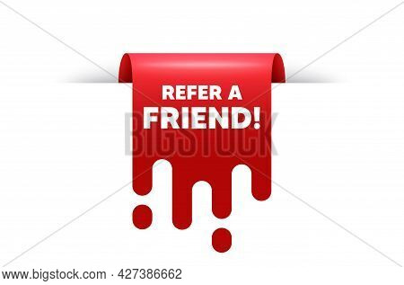 Refer A Friend Text. Red Ribbon Tag Banner. Referral Program Sign. Advertising Reference Symbol. Ref