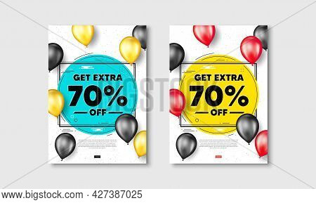 Get Extra 70 Percent Off Sale. Flyer Posters With Realistic Balloons Cover. Discount Offer Price Sig