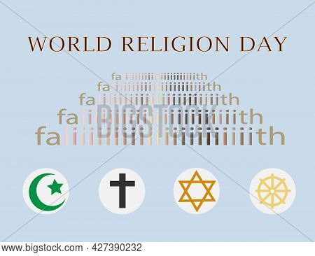 Concept Of World Religion Day. Symbols Of Christianity, Buddhism, Islam And Judaism.