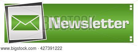 Newsletter Text Written Over Green Grey Background.