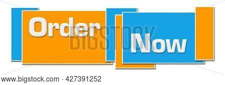 Order Now Text Written Over Blue Orange Background.