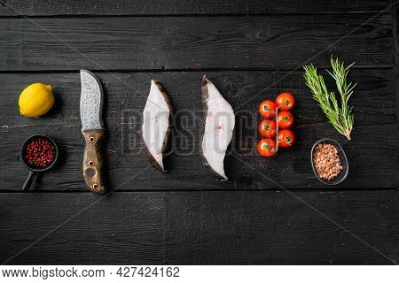 Chilled Halibut Steaks Set, With Ingredients And Rosemary Herbs, On Black Wooden Table Background, T