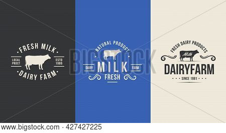 Cow Milk Logo Set. Dairy Farm Products Logo, Label Template With Cow Silhouette. Trendy Vintage Embl