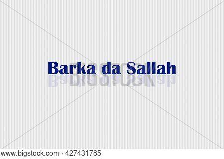Eid Mubarak Hausa Text Translated. Eid Mubarak Hausa Character.