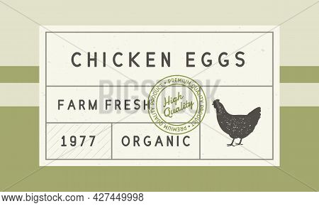 Chicken Eggs Trendy Vintage Label. Label For Egg Packaging. Box Packaging Template With Hen Silhouet