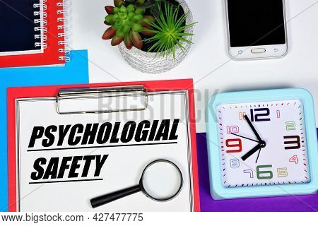 Psychological Security. The Inscription On The Folder. Research And Ensuring The State Of Protection