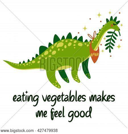 Cute Cartoon Dinosaur Vector Illustration. Brontosaurus Eats Vegetables. Animal With A Napkin. Print