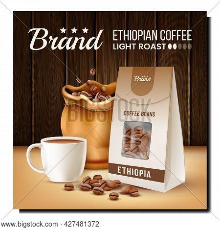 Ethiopian Coffee Drink Promotional Banner Vector. Ethiopian Coffee Mug, Beans In Bag And Blank Packa