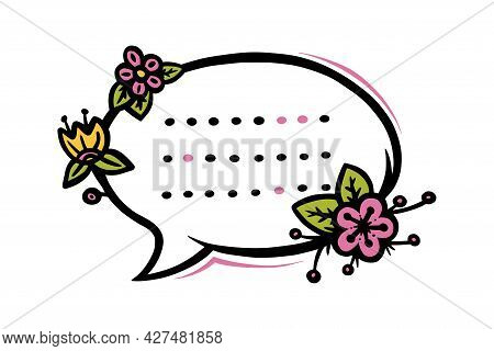Floral Circular Speech Bubble Or Label For Scrapbooks Decoration. Frame With Flowers For Text Or Mes