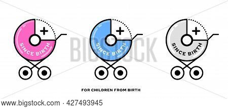 Conceptual Stamps For Baby Products. A Symbol Indicating That The Product Is Suitable For Newborns A