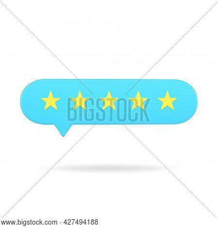 Blue Rating Bubble With Five Stars 3d Icon. Positive Vote Of Satisfied Customers