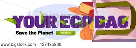 Eco Bag Save Planet Banner With Cotton Shopping Bag With Grocery. Vector Landing Page Of Environment