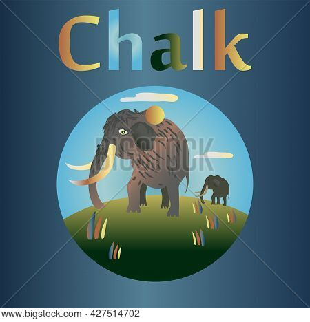 Chalk Period In The History Of The Earth. The Dominance Of Ancient Mammals