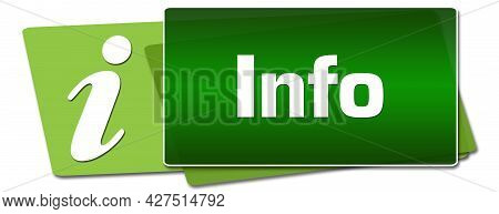 Info Text Written Over Green Background With Symbol.