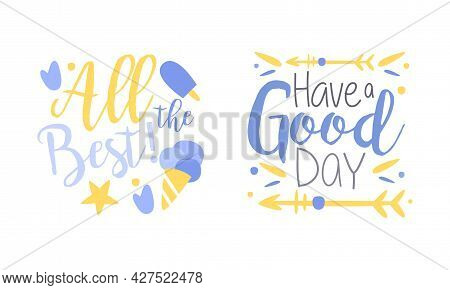 Motivational Quotes Set, All The Best, Have A Good Day Banner, Card, Bag, T-shirt, Home Decor Prints