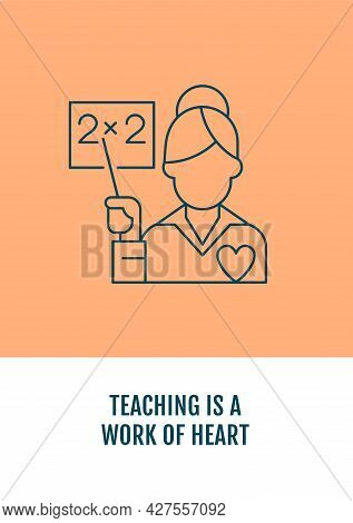 Teaching Is Passion Postcard With Linear Glyph Icon. Elementary Teacher. Greeting Card With Decorati
