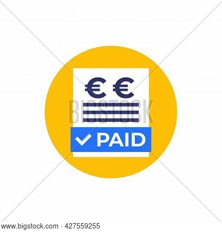 Paid Bills Icon With Euro, Flat Vector