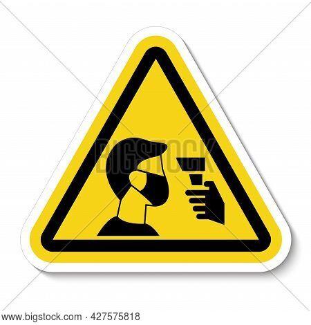 Caution Staff Must Undergo Temperature Check Temperature