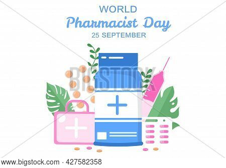 World Pharmacists Day Which Is Held On September 25Th. Doctor, Medicine And Pills Concept. For Backg