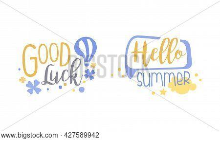Motivational Quotes Set, Good Luck, Hello Summer, Banner, Card, Bag, T-shirt, Home Decor Prints Hand