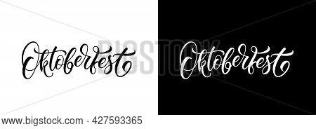 Oktoberfest Hand Lettering. Beer Bavarian Festival Banner. Vector Text Design For Greeting Cards Pos