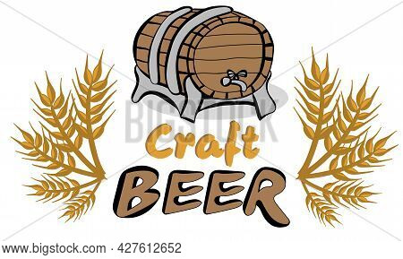 Craft Beer. Barrel Of Beer And Spikelets Hand Drawn Vector Illustration In Doodle