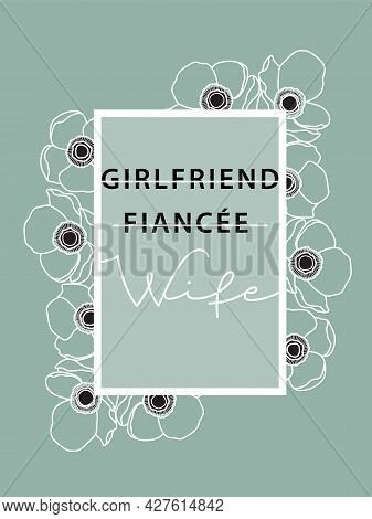 Girlfriend, Fiancee, Wife Design On Mint With Anemone Florals