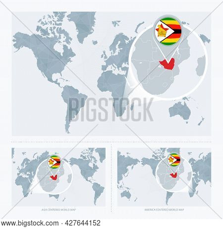 Magnified Zimbabwe Over Map Of The World, 3 Versions Of The World Map With Flag And Map Of Zimbabwe.