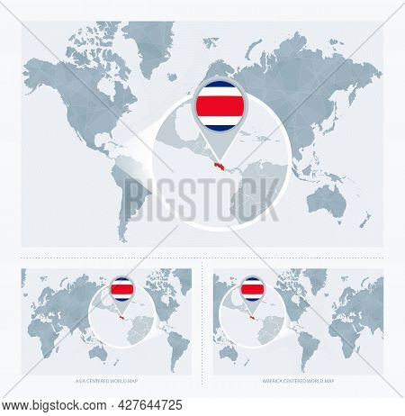 Magnified Costa Rica Over Map Of The World, 3 Versions Of The World Map With Flag And Map Of Costa R