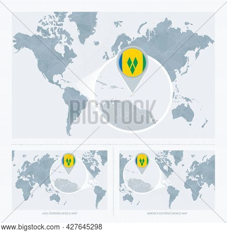 Magnified Saint Vincent And The Grenadines Over Map Of The World, 3 Versions Of The World Map With F