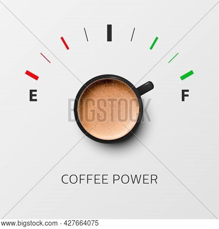 Coffee Power. Vector 3d Realistic Black Mug With Milk Foam Coffee And Fuel Gauge. Vapuccino, Latte.