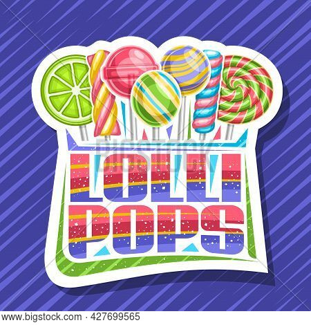 Vector Logo For Lollipops, Decorative Cut Paper Sign Board With Illustration Of Variety Striped Loll