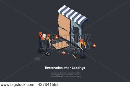 Restoration After Lootings Concept. Isometric Composition, Cartoon 3d Style Illustration. Vector Des