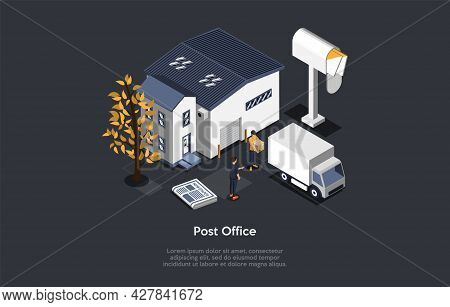 Post Office Building, Mailing And Product Transportation Service Concept. House, Lorry, Worker With