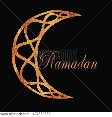 Crescent Moon, Golden Moon With Patterns And Candelabra With The Inscription In Letters Ramadan Is T