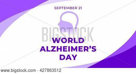 World Alzheimer S Day. Vector Web Banner, Poster, Card For Social Media, Networks. Text World Alzhei